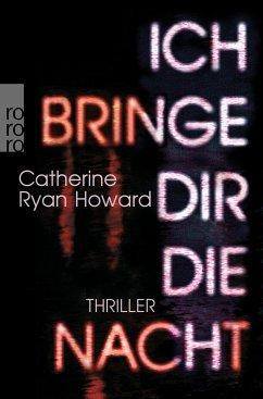 Ich bringe dir die Nacht - Howard, Catherine Ryan