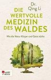 Die wertvolle Medizin des Waldes (eBook, ePUB)