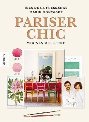 Pariser Chic Von Ines De La Fressange Marin Montagut Portofrei Bei