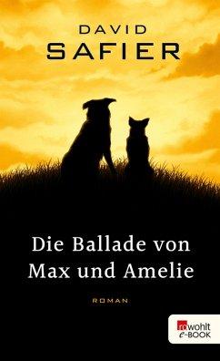 Die Ballade von Max und Amelie (eBook, ePUB) - Safier, David