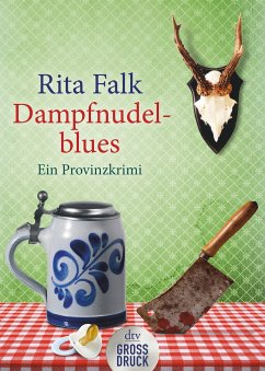 Dampfnudelblues / Franz Eberhofer Bd.2 - Falk, Rita