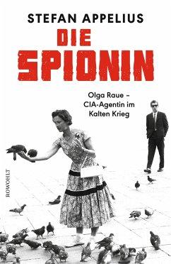 Die Spionin - Appelius, Stefan