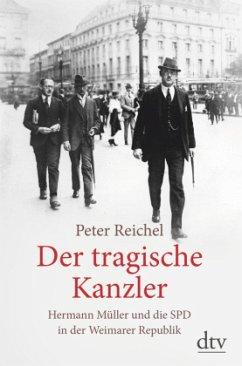 Der tragische Kanzler - Reichel, Peter