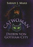 Catwoman - Diebin von Gotham City