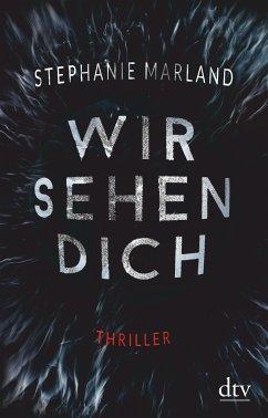Wir sehen dich / Clementine Starke Bd.1 - Marland, Stephanie