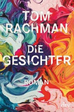 Die Gesichter - Rachman, Tom