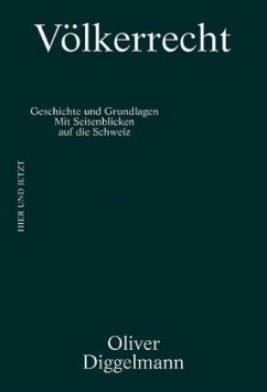Völkerrecht - Diggelmann, Oliver