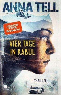 Vier Tage in Kabul / Amanda Lund Bd.1 - Tell, Anna