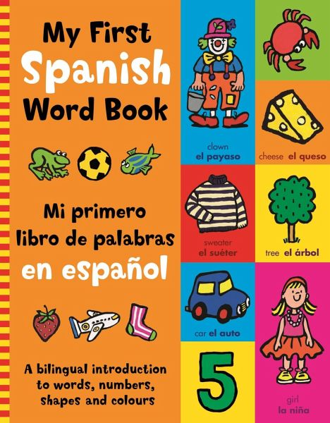 My First Spanish Word Book Portofrei Bei Bücherde Bestellen