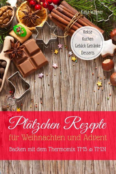 Platzchen Rezepte Fur Weihnachten Und Advent Backen Mit Dem