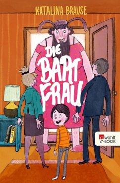 Die Bartfrau (eBook, ePUB) - Brause, Katalina