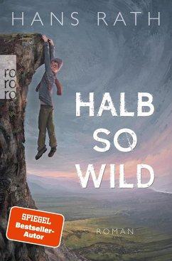 Halb so wild - Rath, Hans