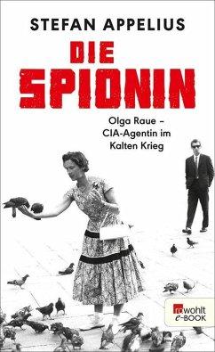 Die Spionin (eBook, ePUB) - Appelius, Stefan