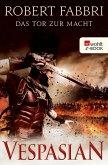 Das Tor zur Macht / Vespasian Bd.2 (eBook, ePUB)