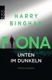 Fiona: Unten im Dunkeln / Fiona Griffiths Bd.4