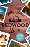 Redwood Love - Es beginnt mit einem Kuss / Redwood Bd.2 (eBook, ePUB)