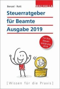 Steuerratgeber für Beamte - Benzel, Wolfgang; Rott, Dirk