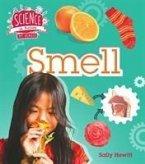 The Senses: Smell