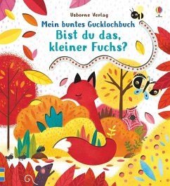 Mein buntes Gucklochbuch: Bist du das, kleiner Fuchs? - Taplin, Sam