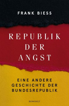 Republik der Angst - Biess, Frank