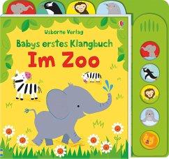 Babys erstes Klangbuch: Im Zoo - Watt, Fiona