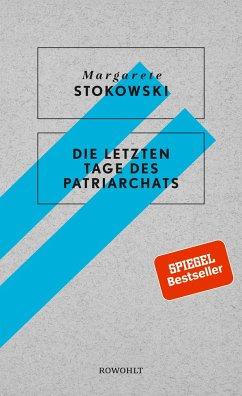 Die letzten Tage des Patriarchats - Stokowski, Margarete