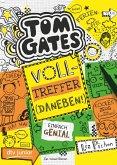Volltreffer (Daneben!) / Tom Gates Bd.10