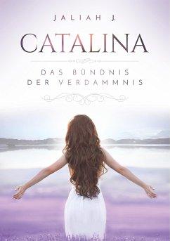 Catalina - J., Jaliah