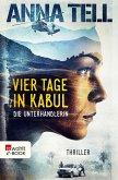 Vier Tage in Kabul / Amanda Lund Bd.1 (eBook, ePUB)