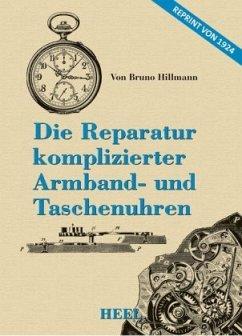 Die Reparatur komplizierter Armband- und Taschenuhren