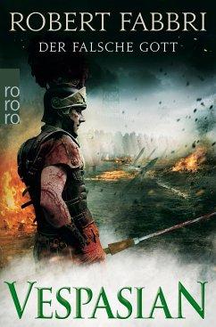 Der falsche Gott / Vespasian Bd.3 - Fabbri, Robert