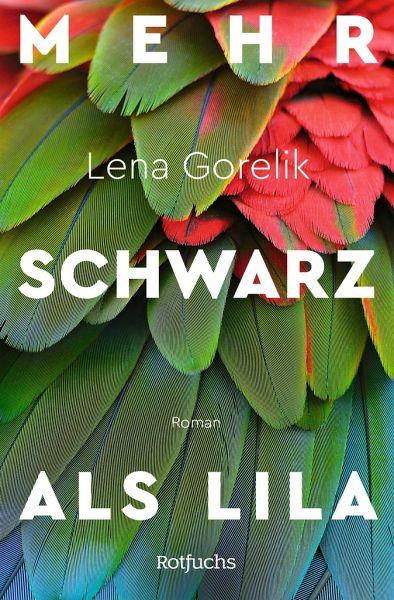 Mehr Schwarz als Lila von Lena Gorelik