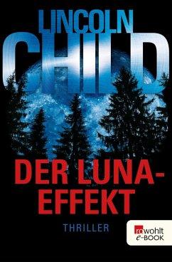 Der Luna-Effekt (eBook, ePUB) - Child, Lincoln