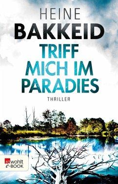 Triff mich im Paradies / Thorkild Aske Bd.2 (eBook, ePUB) - Bakkeid, Heine