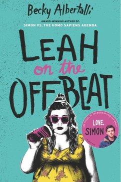 Leah on the Offbeat (eBook, ePUB) - Albertalli, Becky