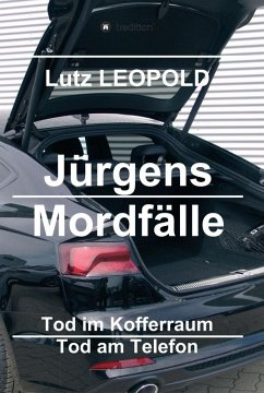 Jürgens Mordfälle (eBook, ePUB) - Leopold, Lutz