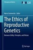 The Ethics of Reproductive Genetics (eBook, PDF)