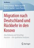 Migration nach Deutschland und Rückkehr in den Kosovo (eBook, PDF)