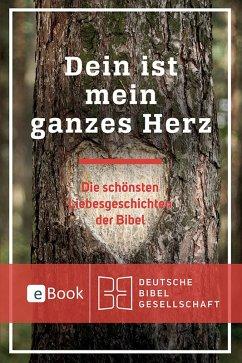 Dein ist mein ganzes Herz (eBook, ePUB) - Puttkammer, Annegret