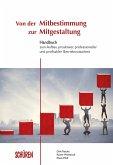 Von der Mitbestimmung zur Mitgestaltung (eBook, PDF)