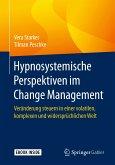 Hypnosystemische Perspektiven im Change Management (eBook, PDF)