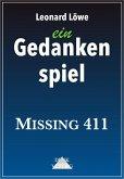 ein Gedankenspiel: Missing 411 (eBook, ePUB)