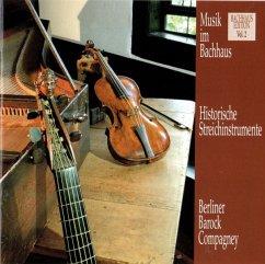 Musik Im Bachhaus: Historische Streichinstrumente