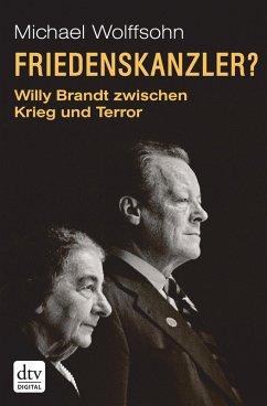 Friedenskanzler? (eBook, ePUB) - Wolffsohn, Michael
