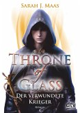 Der verwundete Krieger / Throne of Glass Bd.6 (eBook, ePUB)
