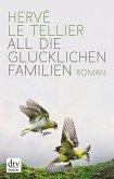 All die glücklichen Familien (eBook, ePUB)