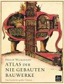 Atlas der nie gebauten Bauwerke (eBook, ePUB)