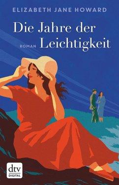 Die Jahre der Leichtigkeit / Familie Cazalet Bd.1 (eBook, ePUB) - Howard, Elizabeth Jane