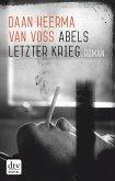 Abels letzter Krieg (eBook, ePUB)