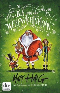 Ich und der Weihnachtsmann (eBook, ePUB) - Haig, Matt